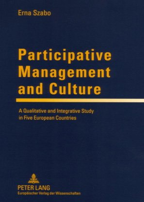 9780820487090: Participative Management and Culture: A Qualitative and Integrative Study in Five European Countries