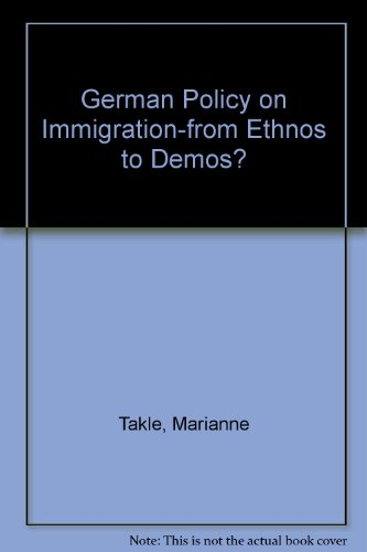 9780820487496: German Policy on Immigration-from Ethnos to Demos?