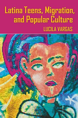 9780820488455: Latina Teens, Migration, and Popular Culture (Intersections in Communications and Culture)