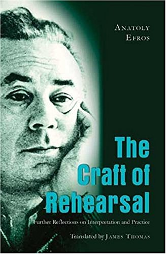 9780820488608: The Craft of Rehearsal: Further Reflections on Interpretation and Practice