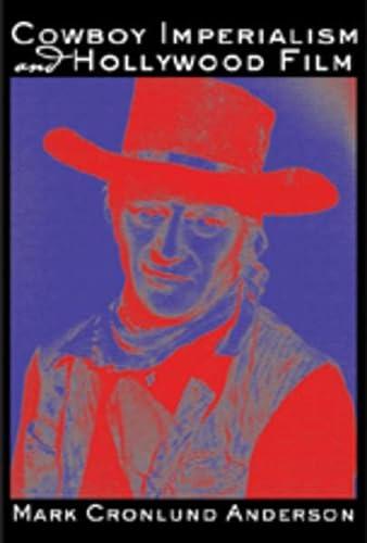 9780820495453: Cowboy Imperialism and Hollywood Film