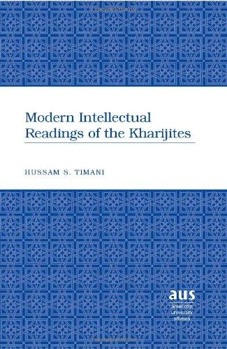 9780820497013: Modern Intellectual Readings of the Kharijites (American University Studies)