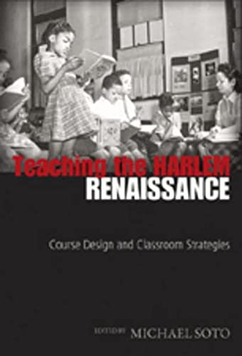 9780820497242: Teaching the Harlem Renaissance: Course Design and Classroom Strategies (African-American Literature and Culture)
