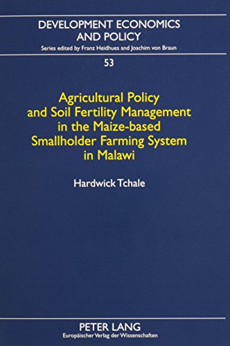Agricultural Policy and Soil Fertility Management in: Hardwick Tchale