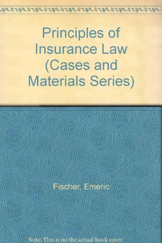 9780820501888: Principles of Insurance Law (Cases and Materials Series)