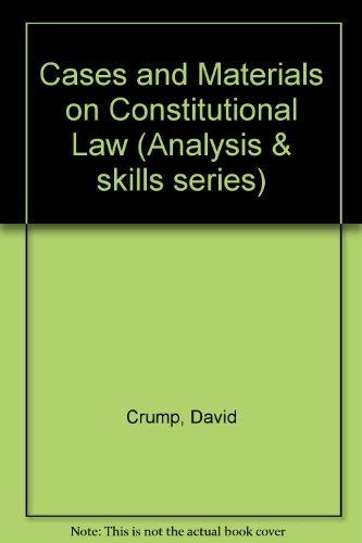 9780820502687: Cases and Materials on Constitutional Law (Analysis & skills series)