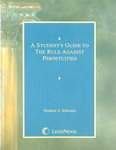 9780820503615: A Student's Guide to the Rule Against Perpetuities