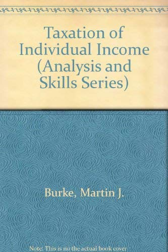 9780820504230: Taxation of Individual Income (Analysis and Skills Series)