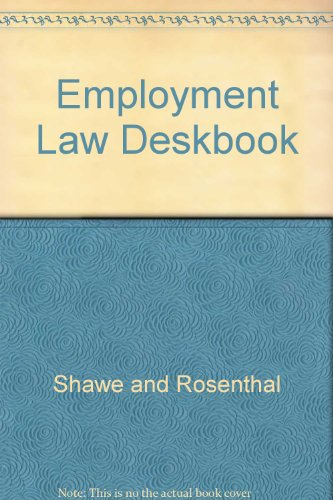 Employment Law Deskbook