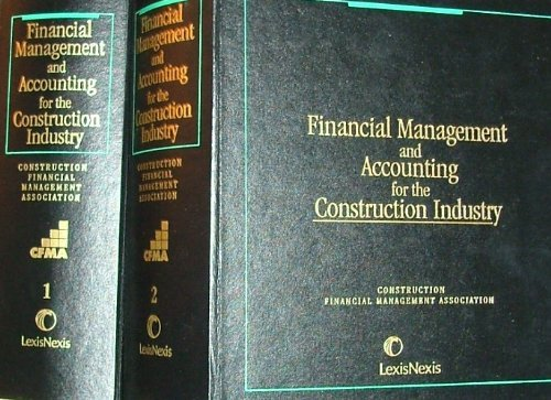 9780820511535: Financial Management and Accounting for the Construction Industry