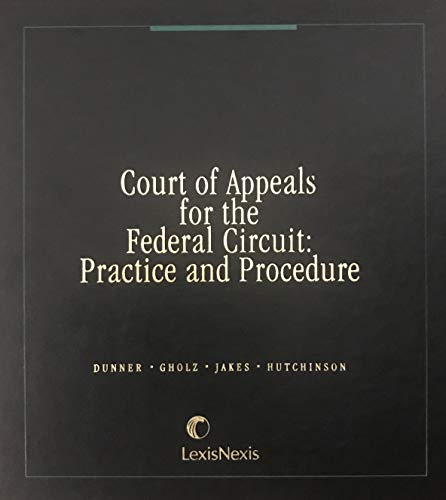 9780820512617: Court of Appeals for the Federal Circuit: Practice and Procedure