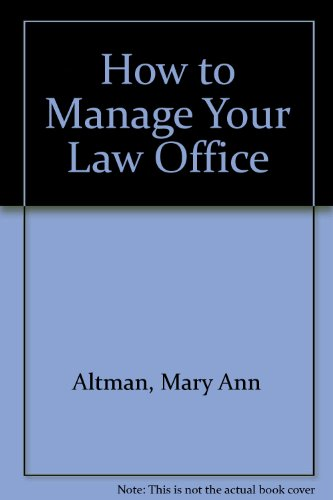 9780820513560: How to Manage Your Law Office