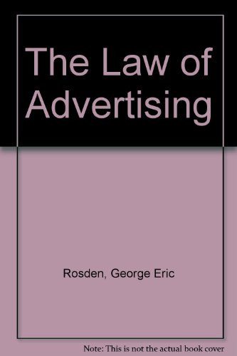 9780820513577: The Law of Advertising