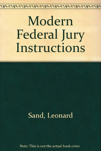 9780820514857 Modern Federal Jury Instructions 1 4 Criminal And