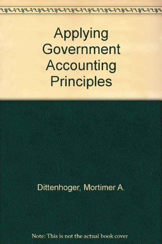 9780820516806: Applying Government Accounting Principles