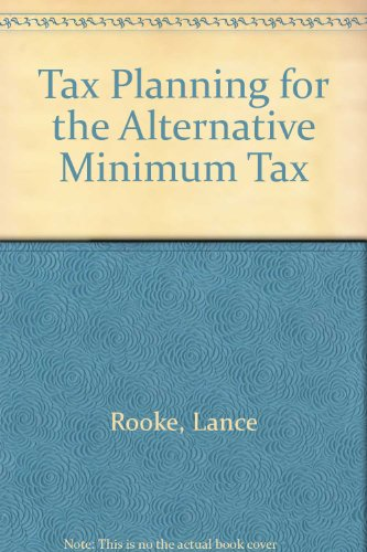 9780820516943: Tax Planning for the Alternative Minimum Tax