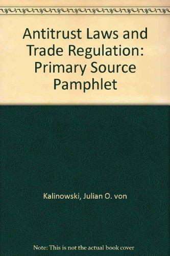 9780820517636: Antitrust Laws and Trade Regulation: Primary Source Pamphlet