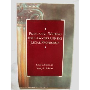 9780820527215: Persuasive Writing for Lawyers and the Legal Profession (Analysis and Skills Series)