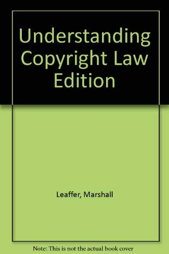 Understanding Copyright Law: Leaffer, Marshall