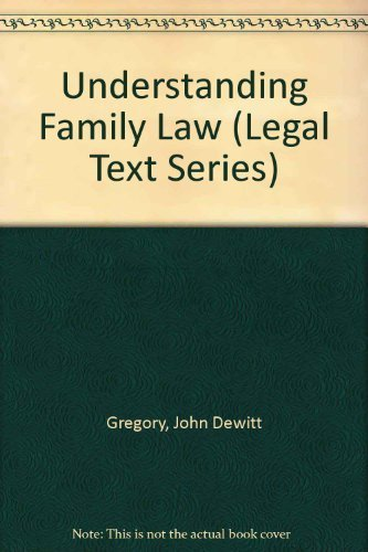 Understanding family law.: Dewitt Gregory, John . [et al.]