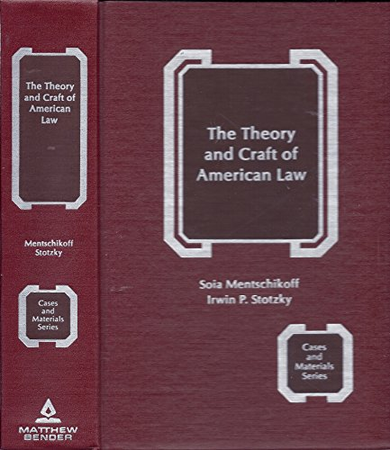 9780820530741: Theory and Craft of American Law