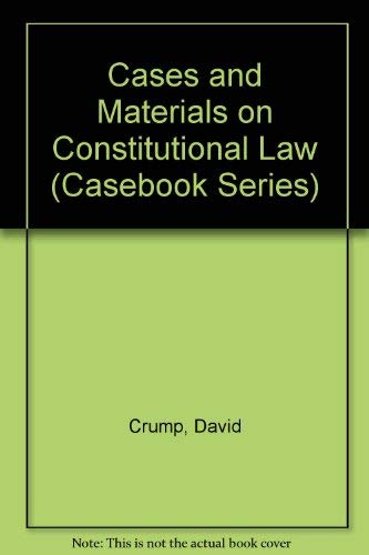 9780820531137: Cases and Materials on Constitutional Law (Casebook Series)