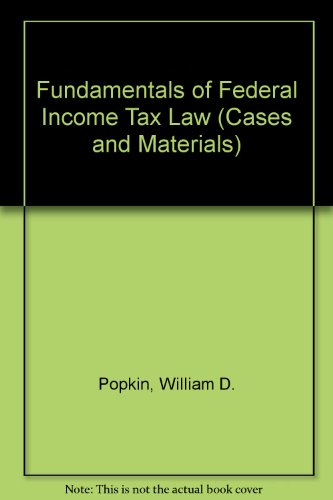 9780820531854: Fundamentals of Federal Income Tax Law (Cases and Materials)