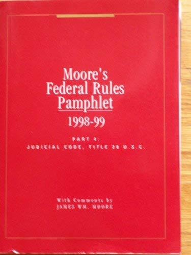 Moore's federal practice judicial code: Title 28,: Moore, James William