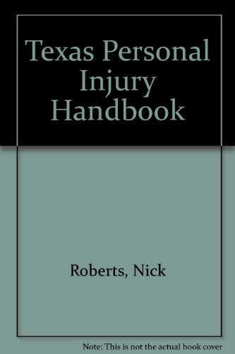 Texas Personal Injury Handbook