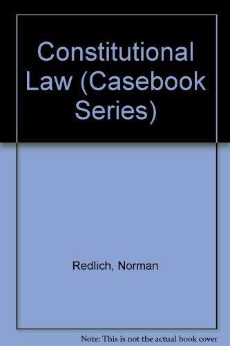 9780820541273: Constitutional Law (Casebook Series)
