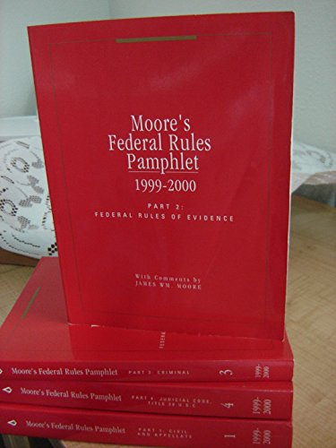 Moore's Federal Rules Pamphlet: Dikel, James; Revell,