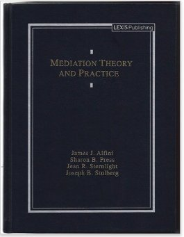 9780820542645: Mediation Theory and Practice (Legal Text Series)