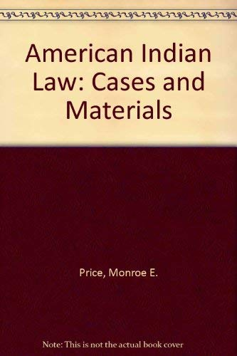 9780820544793: American Indian Law: Cases and Materials