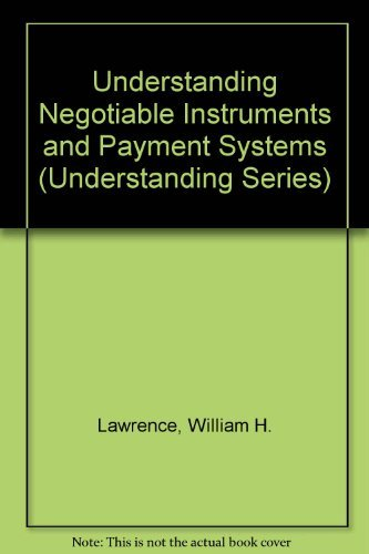 9780820546711: Understanding Negotiable Instruments and Payment Systems
