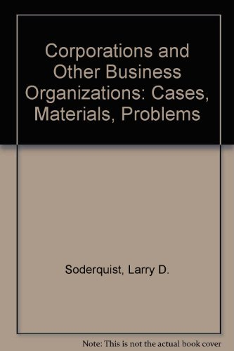 9780820548630: Corporations and Other Business Organizations: Cases, Materials, Problems