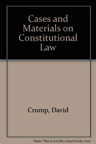 9780820553559: Cases and Materials on Constitutional Law
