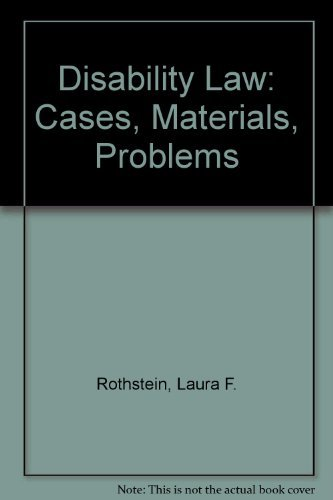 9780820554099: Disability Law: Cases, Materials, Problems