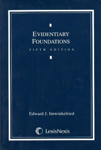 9780820554174: Evidentiary Foundations