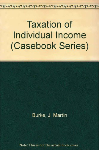 9780820555089: Taxation of Individual Income (Casebook Series)