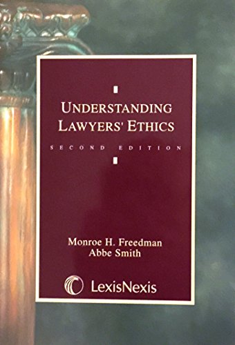 9780820556574: Understanding lawyers' ethics (Legal text series)