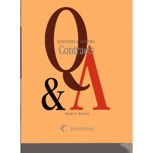 Questions & Answers: Contracts (Multiple Choice and: Keith A. Rowley