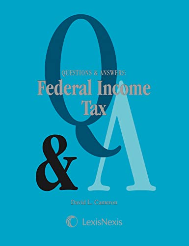 9780820556703: Questions and Answers: Federal Income Tax