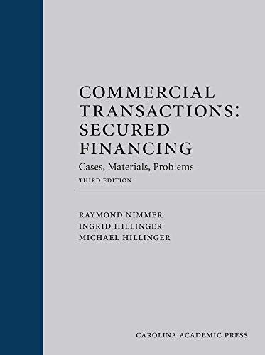 9780820557144: Commercial Transactions: Secured Financing: Cases, Materials, Problems