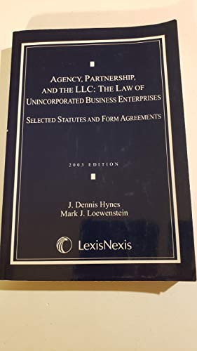 9780820557496: Agency, Partnership, and the Llc: The Law of Unincorporated Business Enterprises