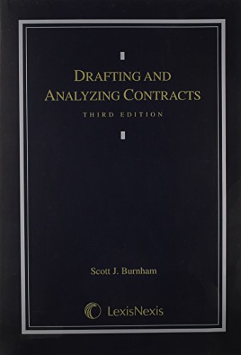 9780820557885: Drafting and Analyzing Contracts: A Guide to the Practical Application of the Principles of Contract Law