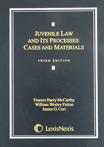 9780820558011: Juvenile Law and Its Processes: Cases and Materials