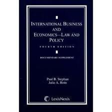 International Business And Economics: Law And Policy (082055989X) by Stephan, Paul B.
