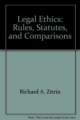 9780820560298: Legal Ethics: Rules, Statutes, and Comparisons