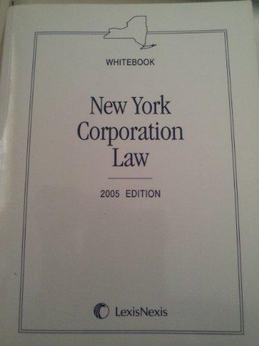 9780820560656: Whitebook New York Corporation Law 2005 Edition