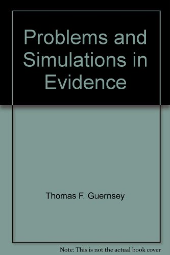 9780820560861: Problems and Simulations in Evidence